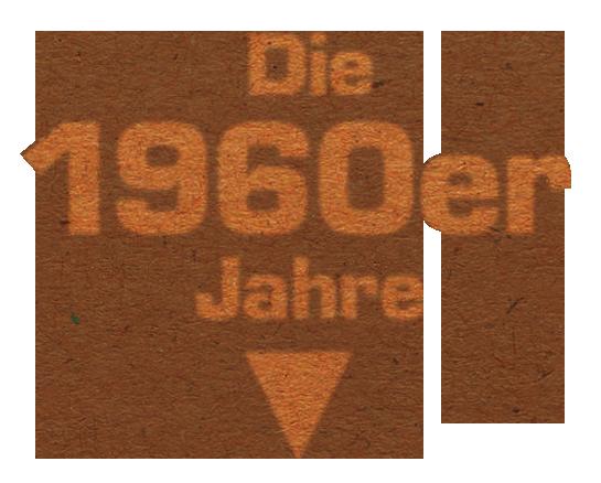 HEUCHEMER VERPACKUNG || Die 1960er Jahre